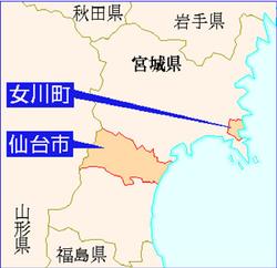 地図:宮城・仙台市、女川町